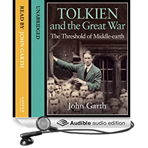 Tolkien and the Great War: The Threshold of Middle-earth (Unabridged)