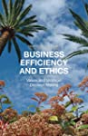 Business Efficiency and Ethics: Value...