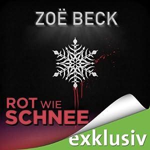 Rot wie Schnee (Winterthriller) Hörbuch