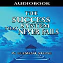The Success System That Never Fails (       UNABRIDGED) by William Clement Stone Narrated by Jason McCoy