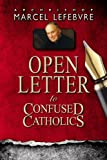 img - for Open Letter to Confused Catholics book / textbook / text book