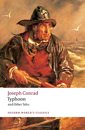 Oxford World's Classics: Typhoon and Other Tales (World Classics)