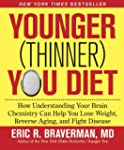 The Younger (Thinner) You Diet: How U...