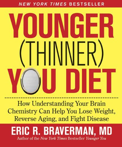 younger-thinner-you-diet-how-understanding-your-brain-chemistry-can-help-you-lose-weight-reverse-agi