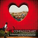 echange, troc Compassionart - CompassionArt: Creating Freedom from Poverty
