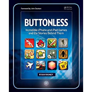 Buy This Book! Buttonless: Incredible iPhone and iPad Games and the Stories Behind Them