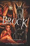 Brock (Volume 1)