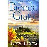 Love Hurts ~ Brenda Grate