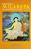 Buddhist Masters Milarepa: The Tibetan Poet Mystic and His Songs (8170262623) by Sunita Pant Bansal