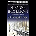 All Through the Night: A Troubleshooter Christmas (       UNABRIDGED) by Suzanne Brockmann Narrated by Michael Holland