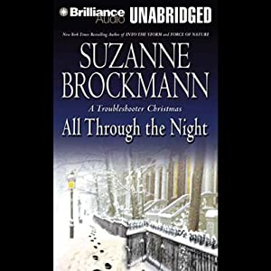 All Through the Night: A Troubleshooter Christmas | [Suzanne Brockmann]