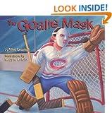 The Goalie Mask