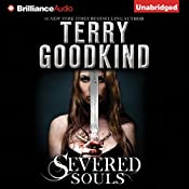 Severed Souls: Sword of Truth, Book 14 | [Terry Goodkind]