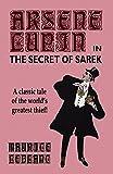 Arsene Lupin in The Secret of Sarek (0809533316) by LeBlanc, Maurice