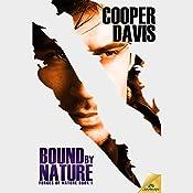 Bound by Nature | [Cooper Davis]