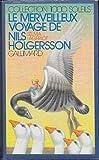 echange, troc Selma Lagerlöf - Le merveilleux voyage de Nils Holgersson à travers la Suède