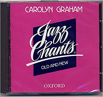Jazz Chants® Old and New: CD written by Carolyn Graham