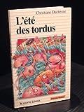 L Ete des Tordus (2890211762) by Duchesne, Christiane