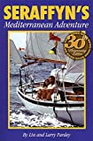 img - for Seraffyn's Mediterranean Adventure: 30th Anniversary Edition book / textbook / text book