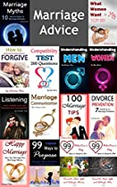 Marriage Advice: 14 Relationship Advice And Marriage Counsel Books (marriage Tips, Marriage Communication, Understanding Men, Understanding Women, Listening, Forgiving)