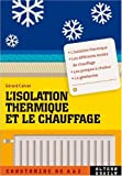 L'isolation thermique et le chauffage