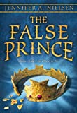 The False Prince: (Book 1 of the Ascendance Trilogy)