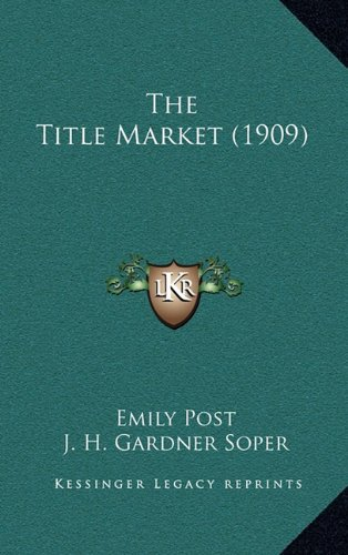 The Title Market (1909)