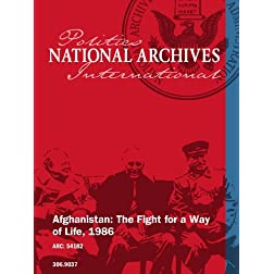 Afghanistan: The Fight for a Way of Life, 1986