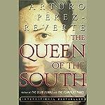 The Queen of the South | Arturo Perez-Reverte