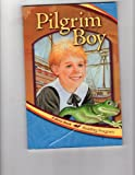 Pilgrim Boy (A Beka Book Reading Program)