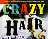 Crazy Hair (0060579099) by Gaiman, Neil