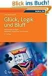 Gl�ck, Logik und Bluff: Mathematik im...