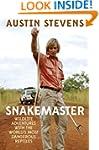 Snakemaster: Wildlife Adventures with...