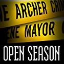 Open Season: Joe Gunther, Book 1 Audiobook by Archer Mayor Narrated by Thomas Stevens