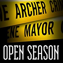 Open Season: Joe Gunther, Book 1 (       UNABRIDGED) by Archer Mayor Narrated by Thomas Stevens