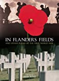 img - for In Flanders Fields: And Other Poems of the First World War book / textbook / text book