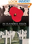 In Flanders Fields: And Other Poems o...
