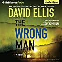 The Wrong Man: Jason Kolarich, Book 3 Audiobook by David Ellis Narrated by Luke Daniels