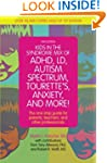 Kids in the Syndrome Mix of ADHD, LD,...