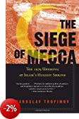 The Siege of Mecca: The 1979 Uprising at Islam