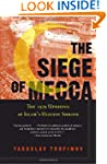 The Siege of Mecca: The 1979 Uprising...