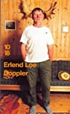 echange, troc Erlend Loe - Doppler