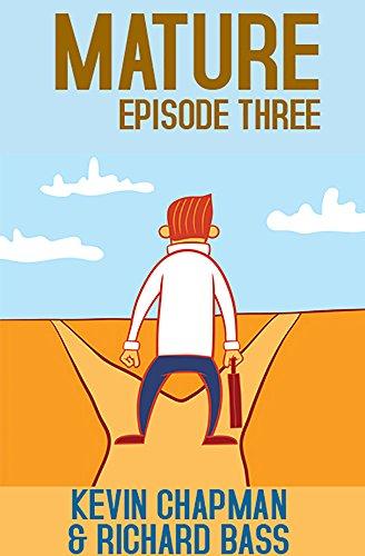 Kevin Chapman - Mature: Episode Three