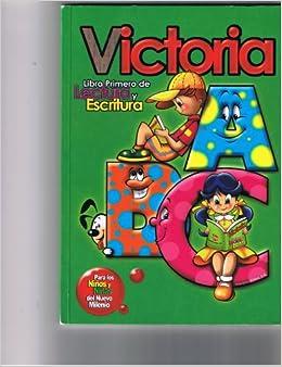 Victoria - Libro Primero De Lectura Y Escritura Paperback – 2006