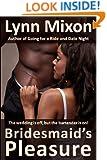 Bridesmaid's Pleasure - An Erotic Story (Public Sex)