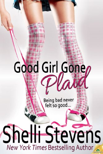 Good Girl Gone Plaid (The McLaughlins) by Shelli Stevens ebook deal