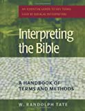 Interpreting the Bible: A Handbook of Terms and Methods