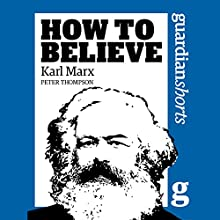 Karl Marx Audiobook by Peter Thompson Narrated by Philip Rose