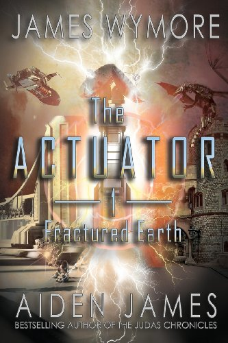 The Actuator: Fractured Earth PDF
