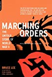 Marching Orders: The Untold Story Of World War II (0306810360) by Lee, Bruce
